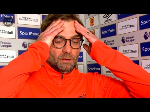 Hull City 2:0 Liverpool - Jurgen Klopp post-match reaction