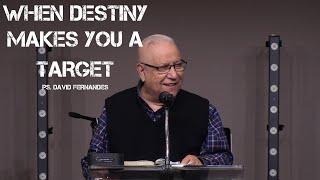 When Destiny Makes You A Target | Pastor David Fernandes (23-05-2021)