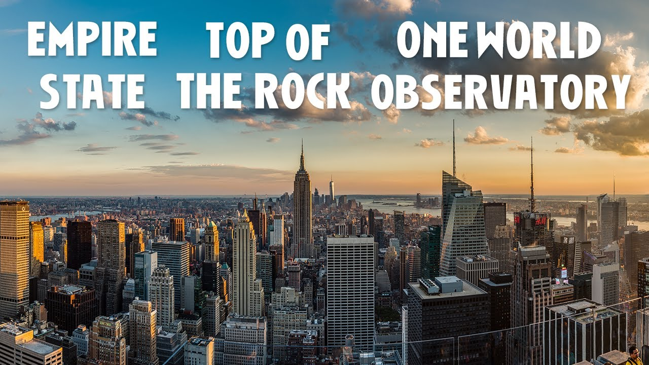 Empire State Top Of The Rock Ou One World Trade Center