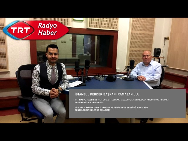 İstanbul PERDER Başkanı Ramazan Ulu TRT Haber Radyosu'na Konuştu.