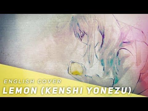 Lemon - Kenshi Yonezu (English Cover)【JubyPhonic】