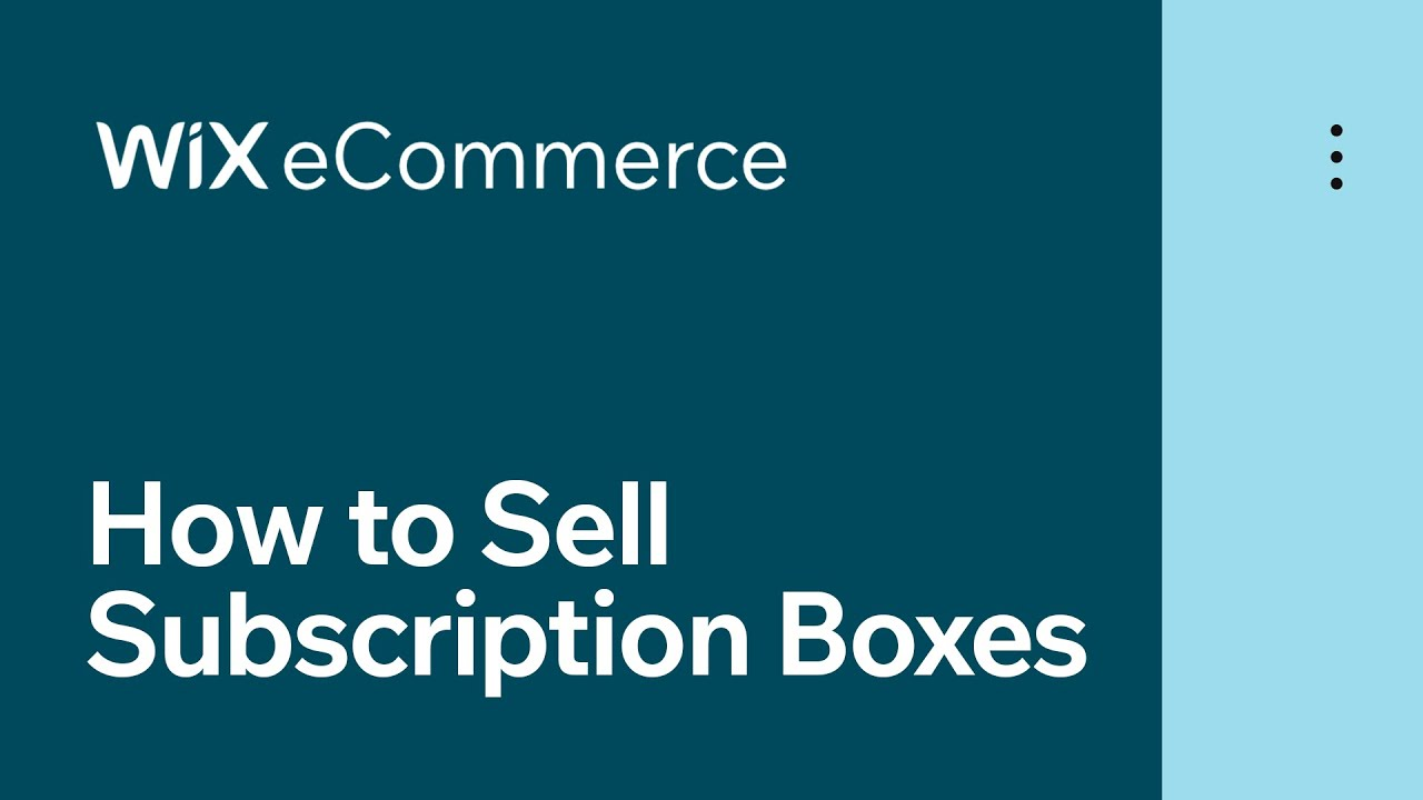 Wix eCommerce | How to Sell Subscription Boxes and Recurring Products