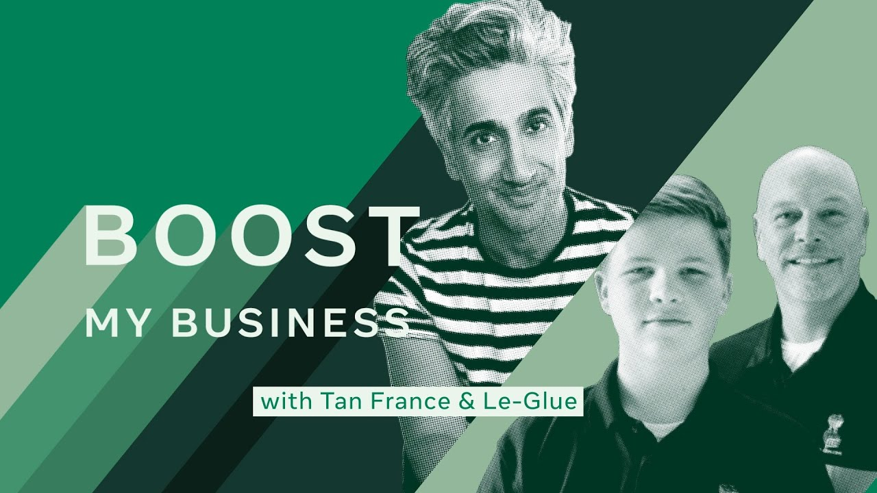 Boost My Business with Tan France:  Le Glue