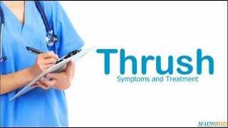 Thrush ¦ Treatment and Symptoms
