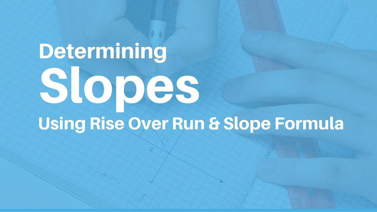 Determining Slopes - Using Rise Over Run & Slope Formula - YouTube