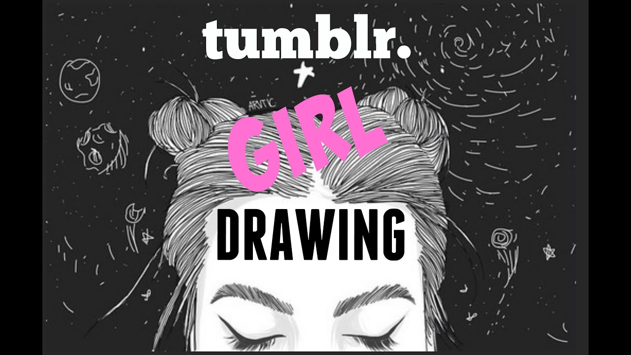 Tuto Drawing N 1 Tumblr Girl With Hair Bun Youtube