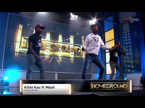 Homeground: Killer Kau ft Mbali -  Thulokuthi Hey