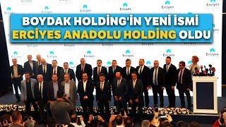 Boydak Holding, Erciyes Anadolu Holding İsmini Aldı