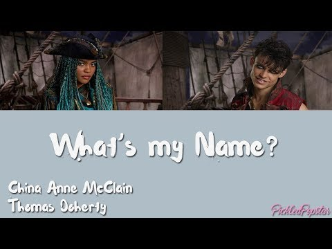 What's My Name - China Anne McClain, Thomas Doherty (Color Coded Lyrics)