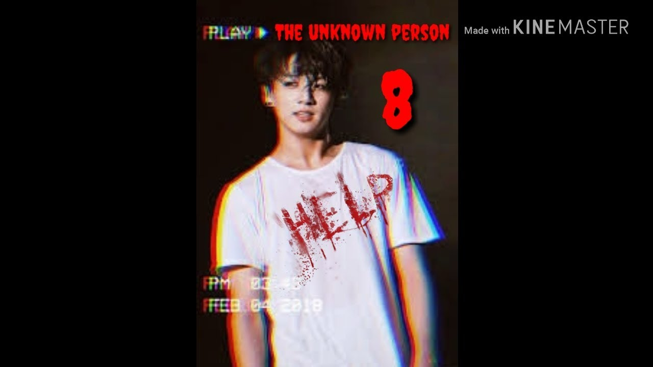 Download [BTS JUNGKOOK FF] The Unknown Person Ep. 8