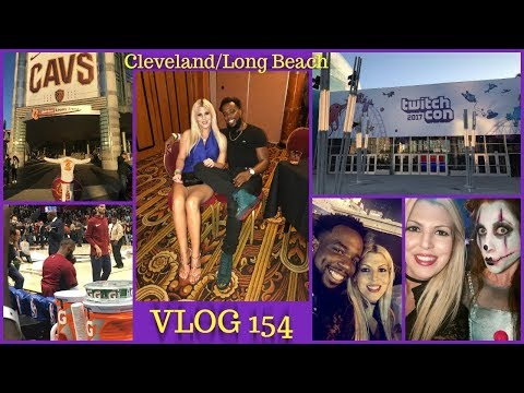 VLOG 154 | CLEVELAND CAVS OPENER | TWITCHCON LONG BEACH, CA 2017