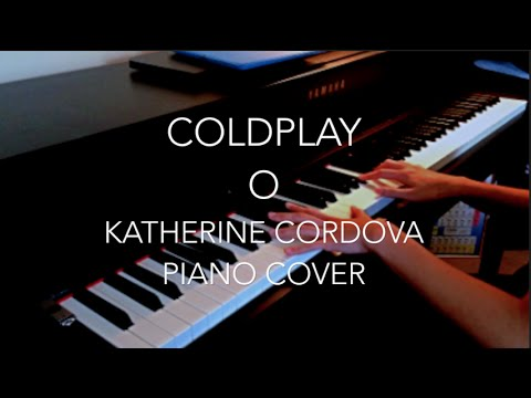 Coldplay - O (Fly On) (HQ piano cover)