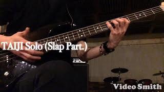 TAIJI Solo (Slap  Part.)