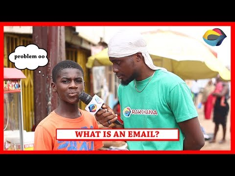 What is an EMAIL? | Street Quiz | Funny African Videos | Funny Videos | African Comedy