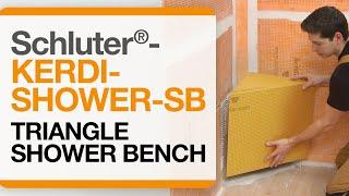 How to install a triangular shower bench: Schluter®-KERDI-BOARD-SB and KERDI-KERS-B