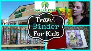 DIY DOLLAR TREE TRAVEL BINDER | FOR KIDS | Dollar Tree Haul