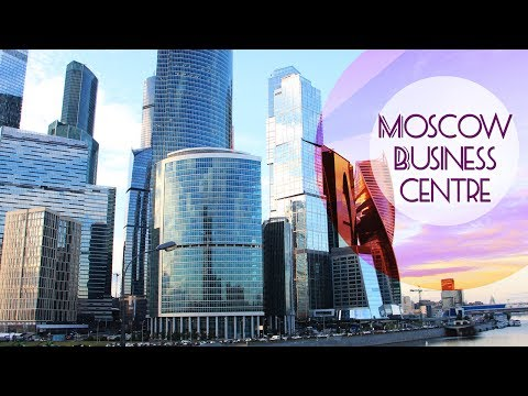 Moscow Business Center. Skyscrapers | 2017