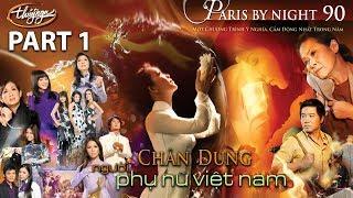 Paris By Night 90 - Chân Dung Người Phụ Nữ Việt Nam
