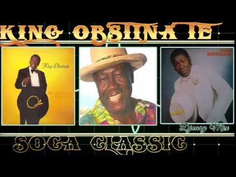 King Obstinate  Soca Classic Best of The Best MixDown  Mix by djeasy