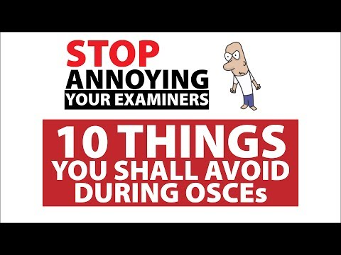 10 Things You Do That Annoys The Examiners During OSCE
