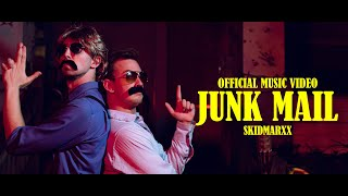 Skidmarxx - Junk Mail (Official Music Video)