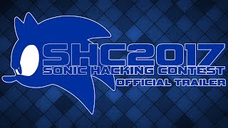 Official Sonic Hacking Contest 2017 Trailer thumbnail