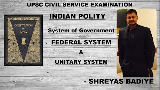 Indian Polity by Laxmikant | Federal System | UPSC - IAS