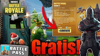 HOW TO HAVE THE FORTNITE BATTLE ROYAL SEASON PASS FOR FREE - BATTLE PASS FREE + FREE PAVOS