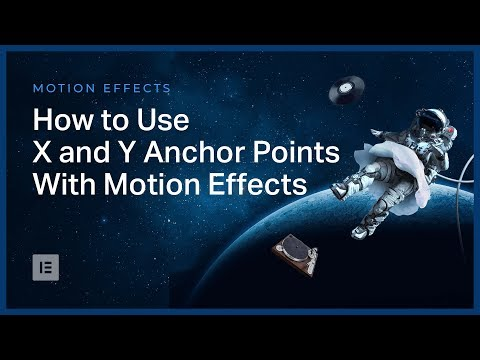 How to Use X and Y Anchor Points With Motion Effects in Elementor
