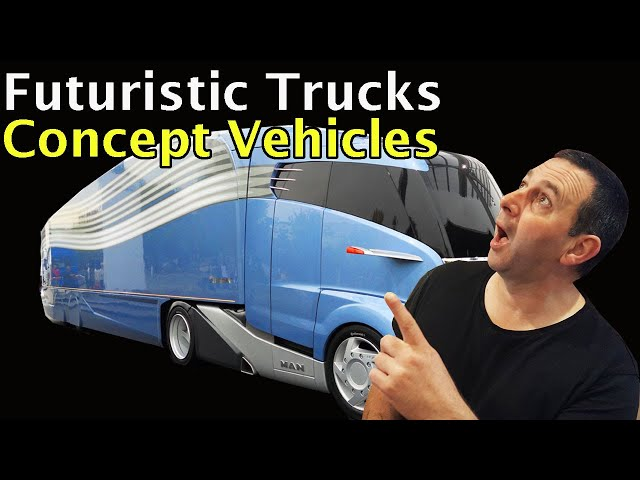 FUTURE TRUCKS! Concept Vehicles Futuristic transport YOU MUST SEE !