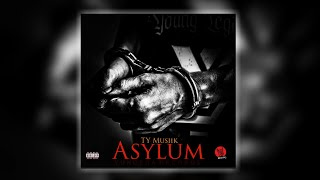 TY - Asylum (Run Lef Yo Place) (Official Audio)