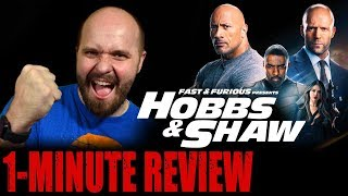 HOBBS & SHAW (2019) - One Minute Movie Review - Fast & Furious Franchise