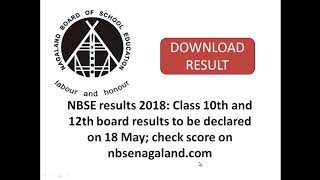 NBSE results 2018: Class 10th and 12th board results to be declared on 18 May; check score