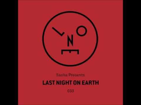 Sasha - Last Night On Earth 033 - January 2018