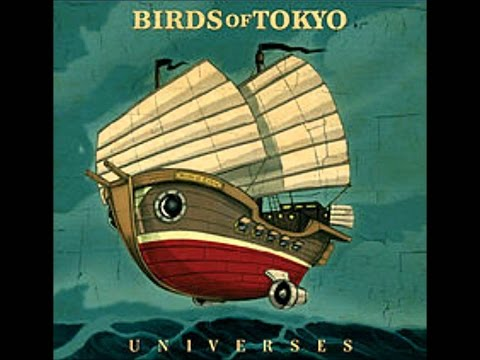 Birds of Tokyo - Universes (FULL ALBUM 2008)