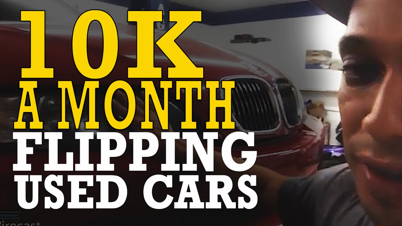 From selling 50cc scooters to 10k a month flipping used cars