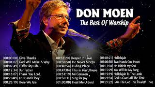 Unforgettable Don Moen Bęst Of Worship Songs 🙏 Religious Don Moen Praise Worship Songs 2020