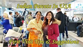 NRI Vlog: Mom's First visit  to USA | Tips & Suggestions for Indian parents first visit to USA