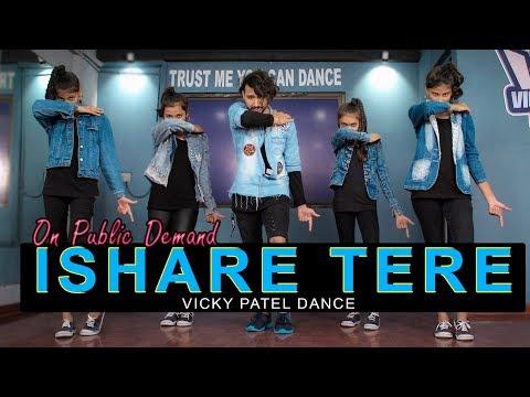 Ishare Tere Dance Video | Guru Randhawa | Vicky Patel Choreography | Bollywood Hip Hop