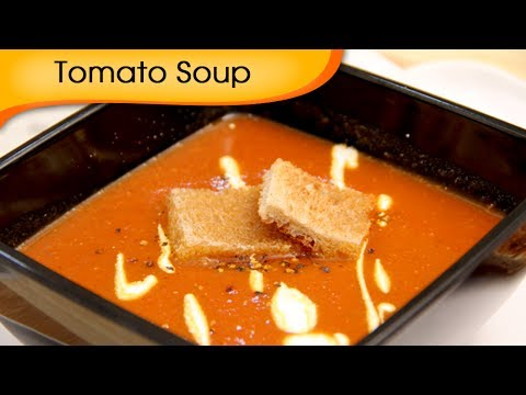 Tomato Soup – Tamatar Shorba Recipe by Ruchi Bharani – Vegetarian