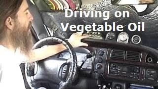 Driving on Vegetable Oil