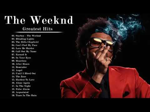 The Weeknd Best Songs - The Weeknd Greatest Hits Full Album