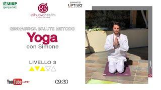 Ginnastica salute metodo Yoga - Livello 3 - 2 (Live)