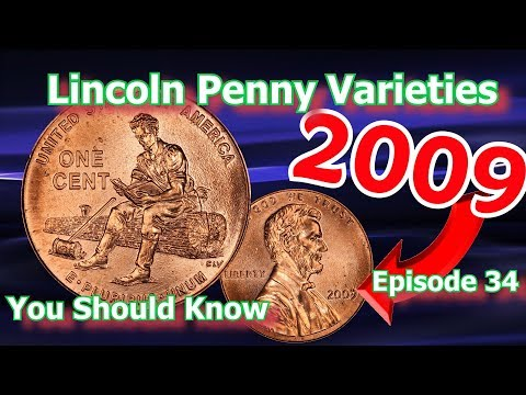 Lincoln Penny Varieties You Should Know Ep.34 - 2009 Formative Years