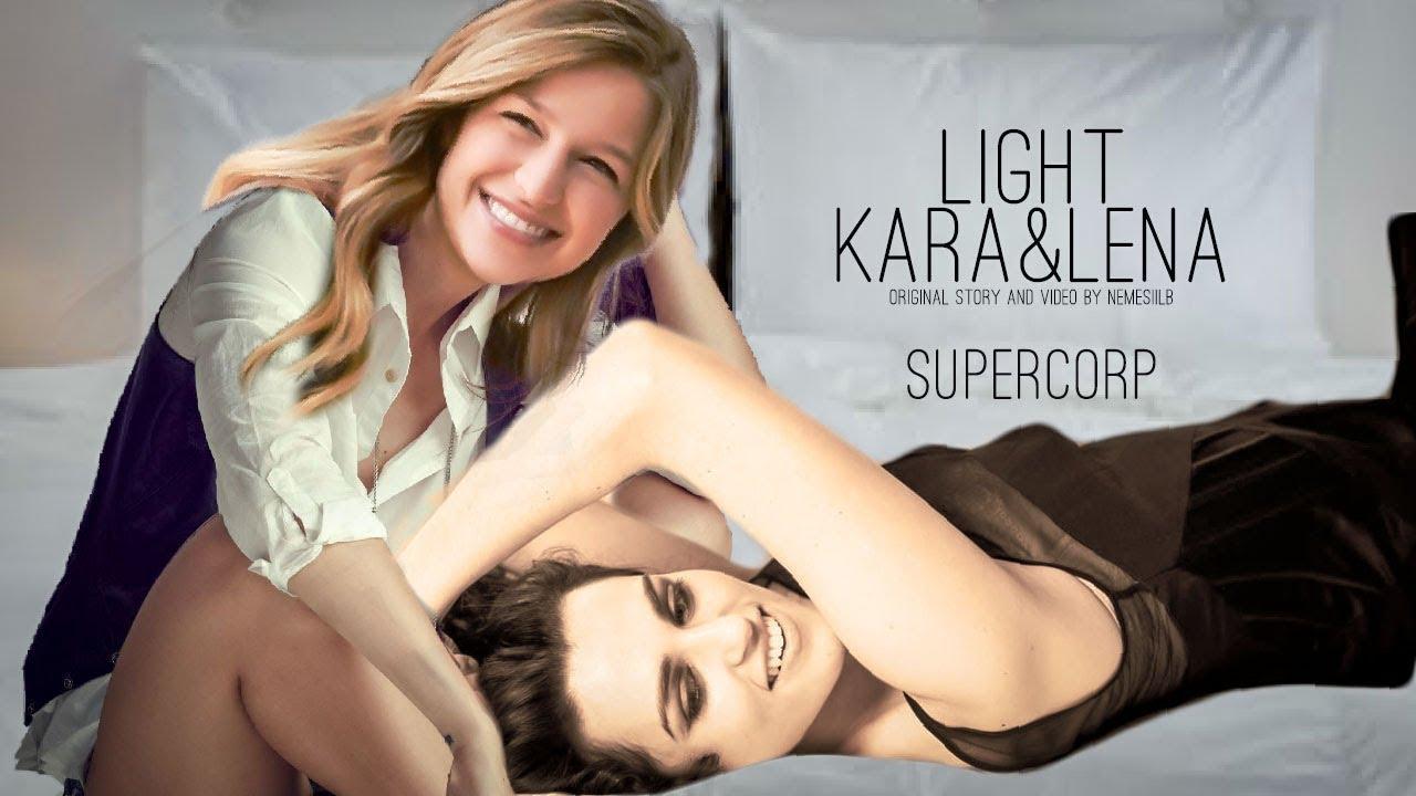Kara & Lena | LIGHT | Supercorp