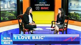 I LOVE BAIC with Micki Chua