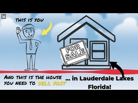 Sell My House Fast Lauderdale Lakes: We Buy Houses in Lauderdale Lakes and South Florida