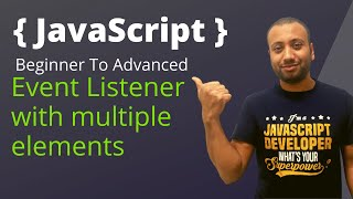 javascript bangla tutorial 39 : Event Listeners with multiple elements