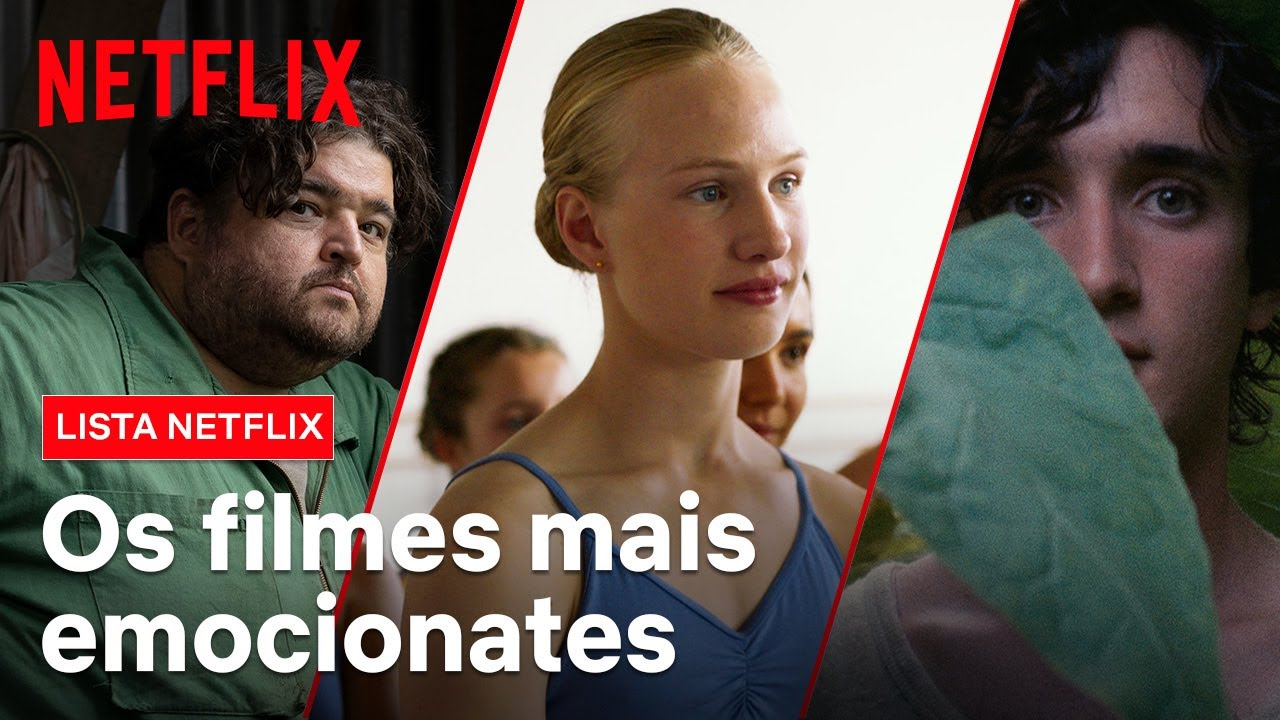 Download 8 filmes para se emocionar   Lista Netflix   Netflix Brasil