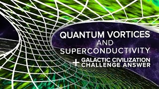 Quantum Vortices and Superconductivity + Challenge Answers | Space Time | PBS Digital Studios
